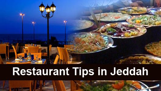 Restaurant Tips in Jeddah