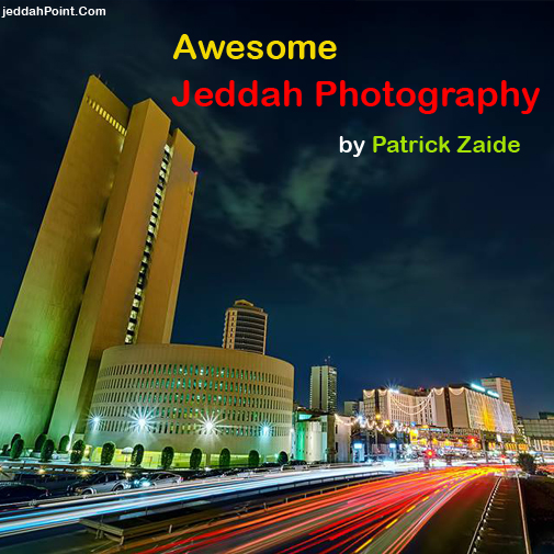 Awesome Jeddah Photography by Patrick Zaide